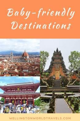 Best Baby-friendly Destinations - Wellington World Travels | child-friendly destination | family-friendly destinations #familytravels #travelwithkids