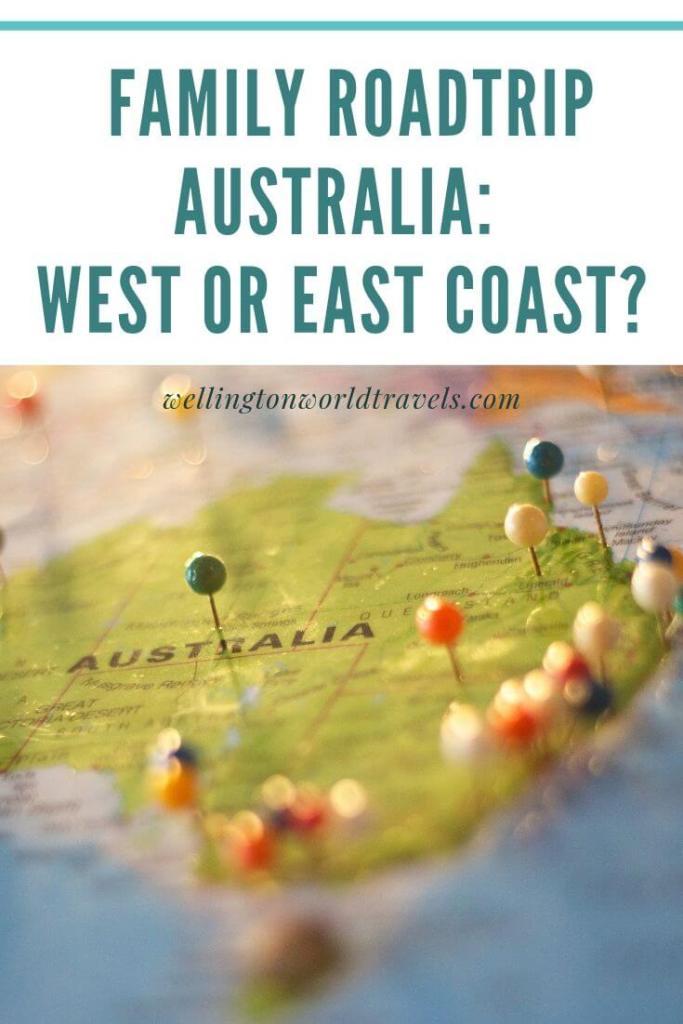 Family Road trip Australia: West Coast or East Coast - Wellington World Travels | family road trip | Australi road trip | Western Australia | Eastern Australia #travelbucketlist #familyfriendlydestination