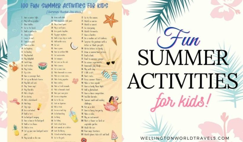 Fun Summer Activities for Kids - Wellington World Travels