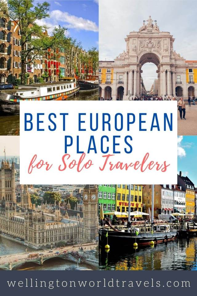 Best European Places for Solo Travelers - Wellington World Travels