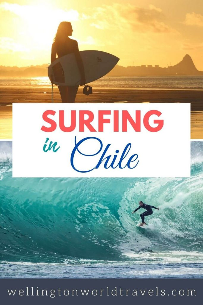Surfing in Chile - Wellington World Travels