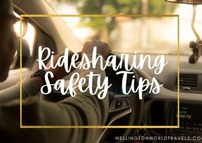 Ridesharing Safety Tips - Wellington World Travels