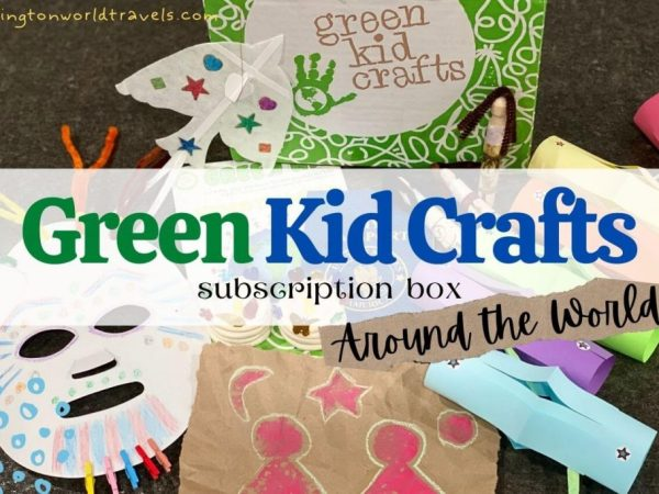 Around the World Box with Green Kid Crafts Subscription Box