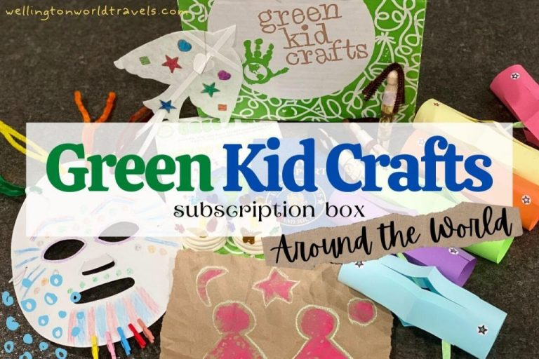 Around the World Box with Green Kid Crafts Subscription Box - Wellington World Travels