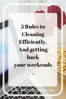 Spend less time cleaning. Bring efficiency into your cleaning routine.