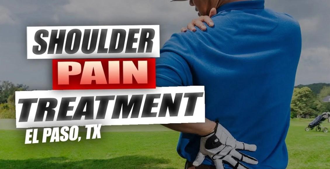 shoulder pain chiropractic care el paso, tx.