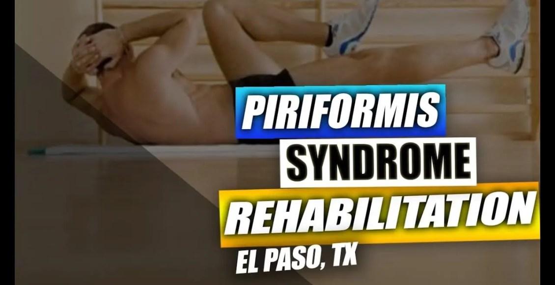 piriformis syndrome injury medical & chiropractic clinic el paso, tx.