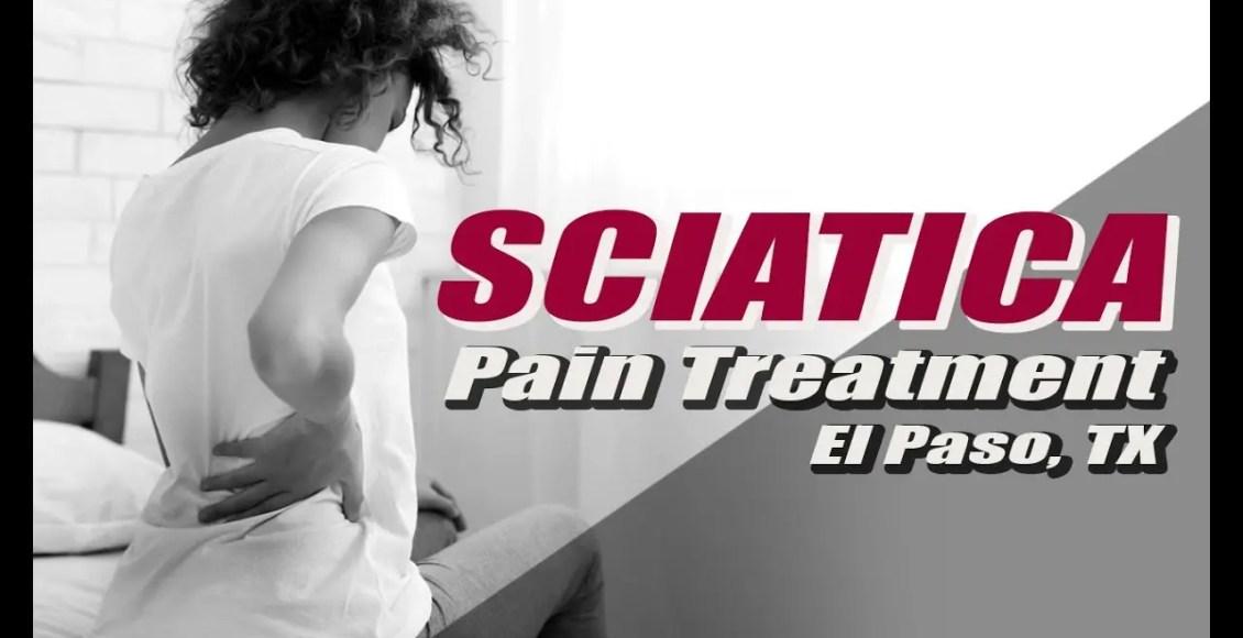 sciatica treatment rehabilitation injury medical chiropractic clinic el paso, tx.