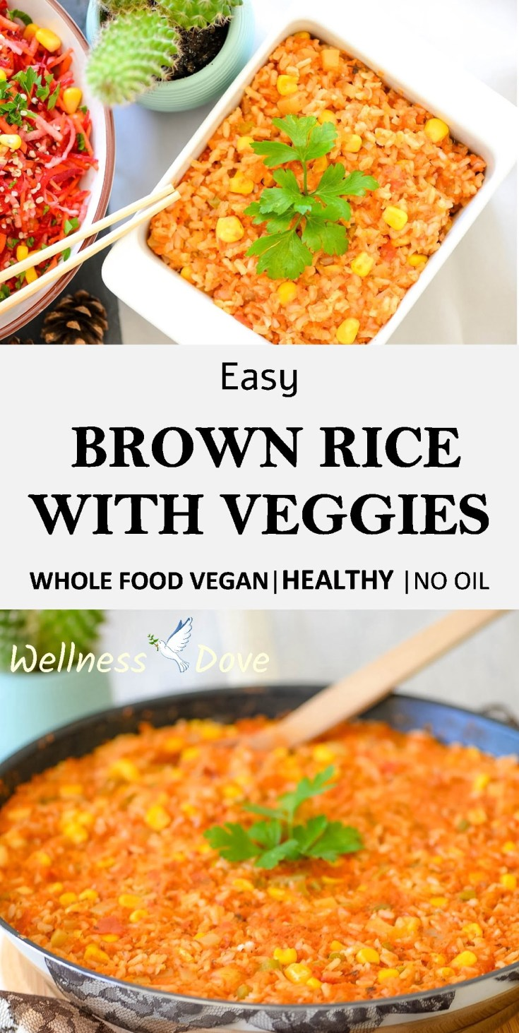 Super tasty and easy Brown Rice With Veggies recipe! This is a plant-based recipe, prepared without any oil! Combined with so many veggies, this brown rice feels fresh and really rich in flavor.