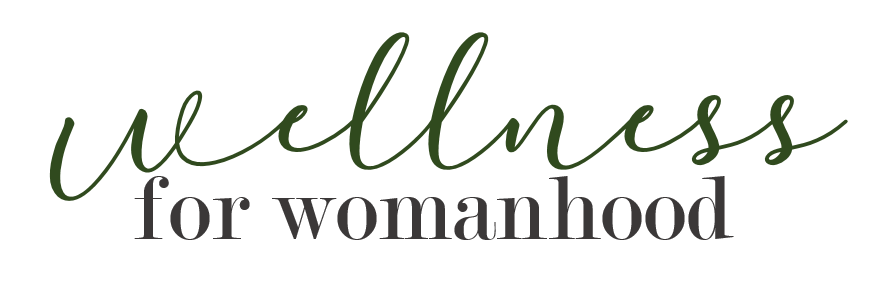 Wellness for Womanhood