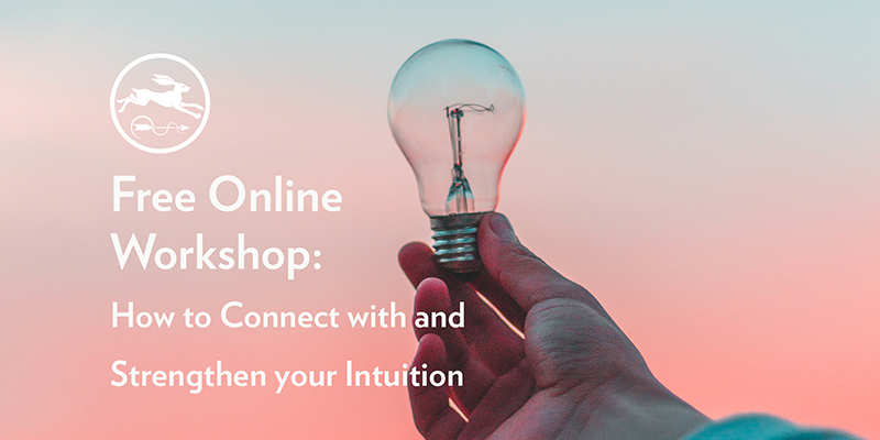 Wed 24th July 2019 | Free Online Webinar: How to Connect with your Intuition