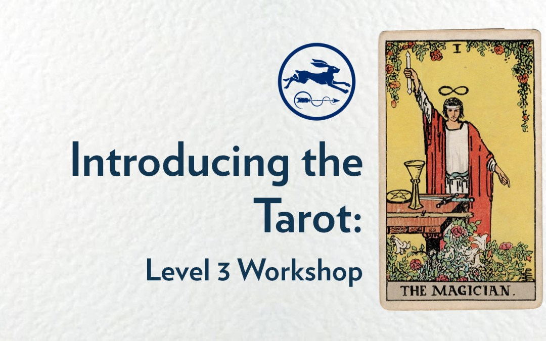 Learn the Tarot: Level 3 Workshop | 21/03/2020