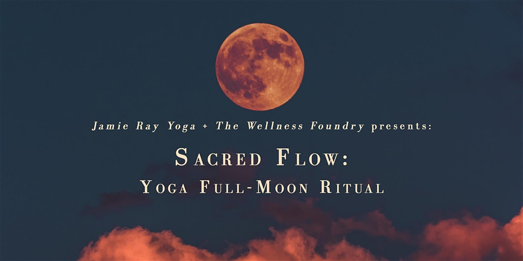 Sacred Flow: Yoga Full-Moon Ceremony. Zoom Online Event | 02/08/2020