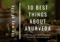 10 Best Things About Ayurveda