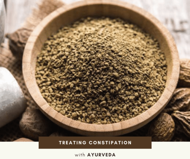 Treating Constipation with Ayurveda