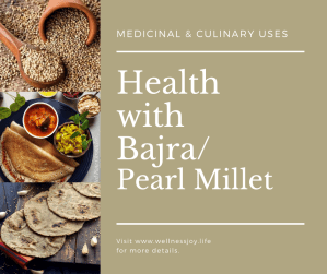 Health with Whole Grain Bajra/ Pearl Millet