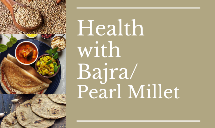 Health with Whole Grain Bajra/ Pearl Millet | Holistic Food