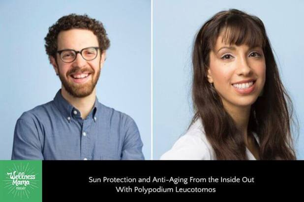 Sun Protection and Anti Aging from the Inside Out with Polypodium Leucotomos
