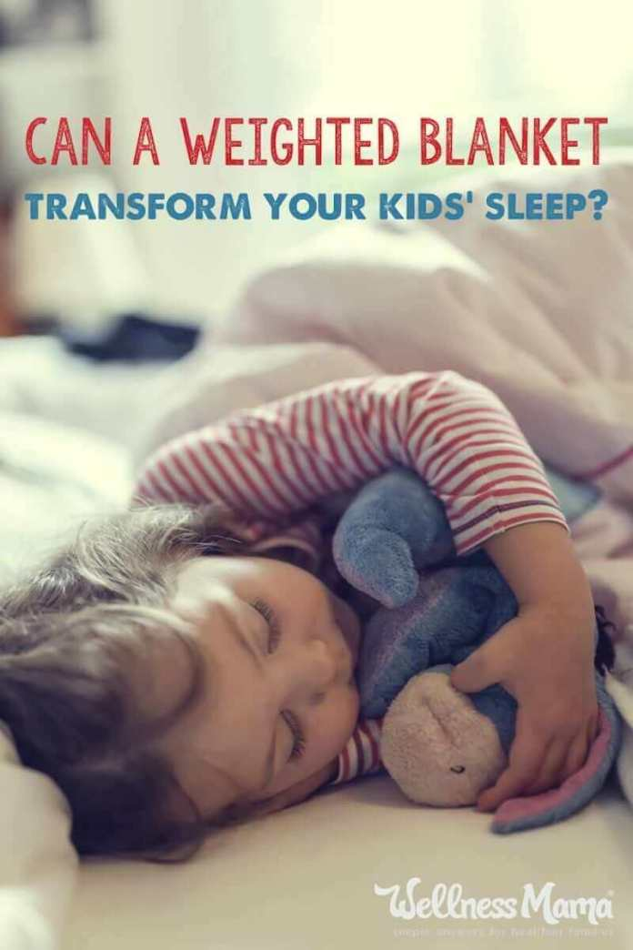 Can a weighted blanket solve your kids sleep problems and get you the rest you need? Read the Wellness Mama review and find out how they work.