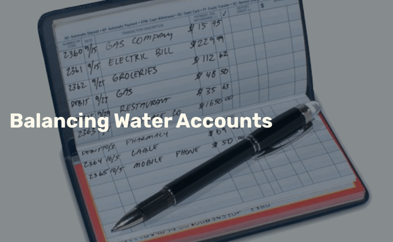 Balancing Water Accounts