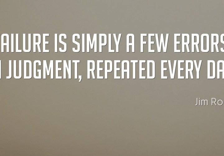 Failure is simply a few errors