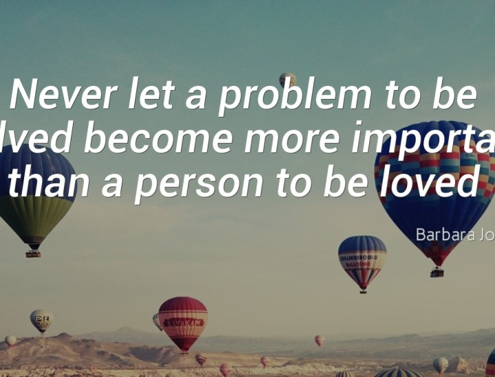 Never let a problem to be solved