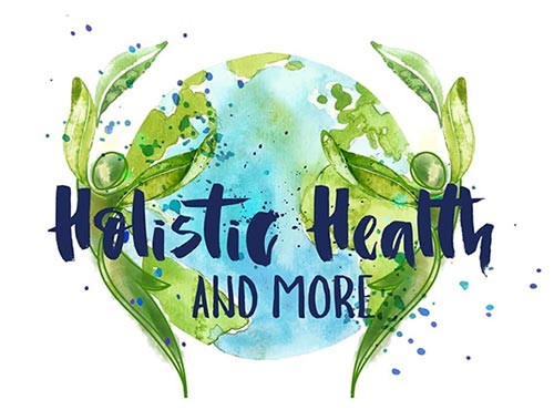 Holistic Health and More