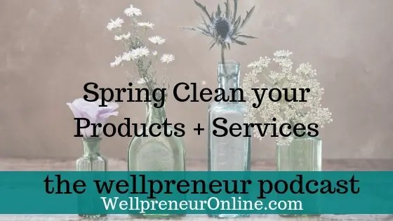 The Wellpreneur Podcast wellpreneuronline.com