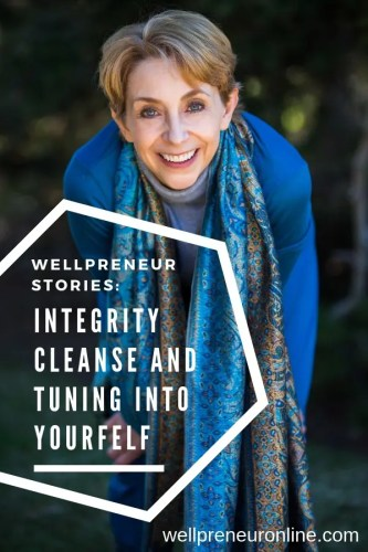 Wellpreneur: Integrity Cleanse with Martha Beck