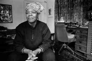 Maya Angelou: 'One isn't born with courage. One develops it by doing small courageous things.'
