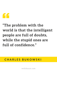 Intelligent people are full of doubts