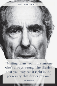Philip Roth (RIP): 'Writing turns you into someone who's always wrong' #writing