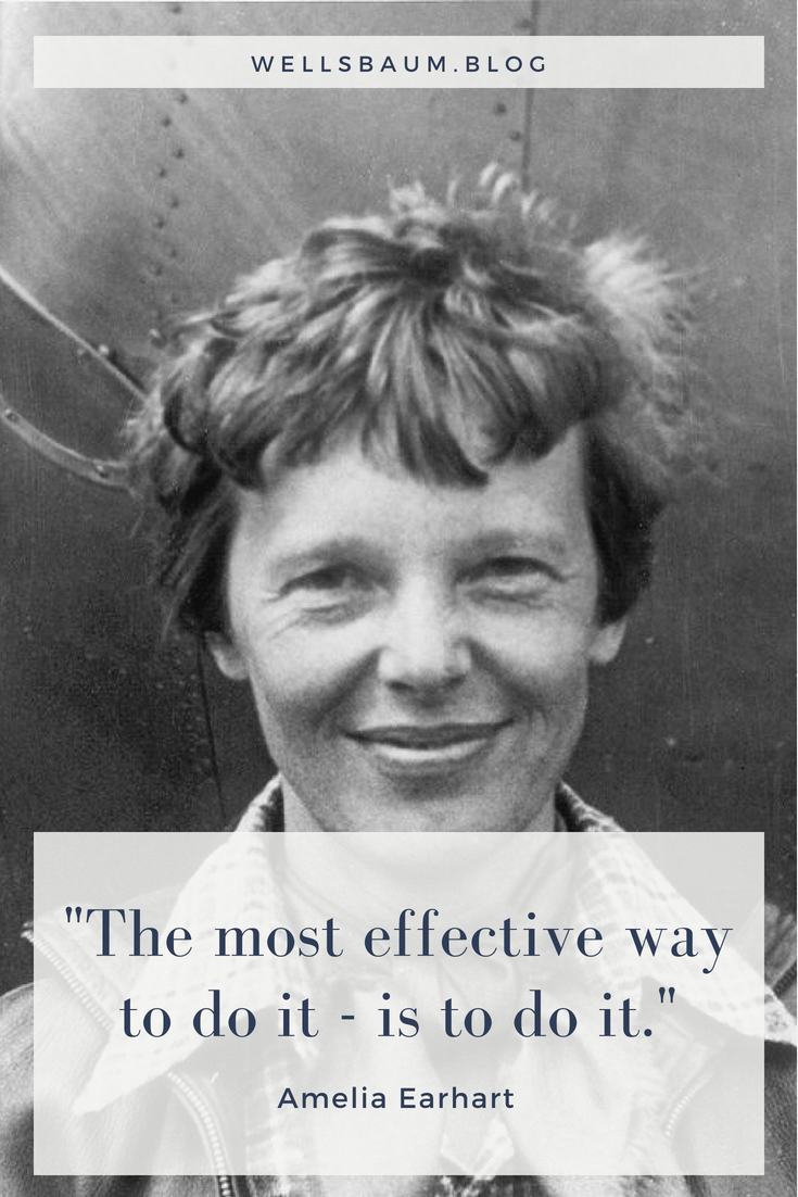 """The most effective way to do it - is to do it."" - Amelia Earhart #quotes #motivation #motivationalquotes #women"