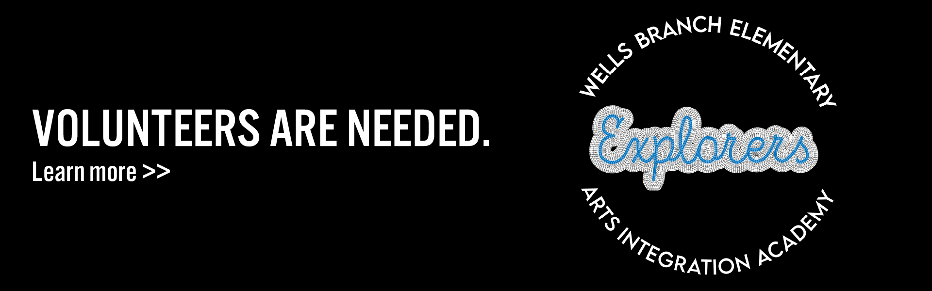 Volunteers are needed. Learn more here.