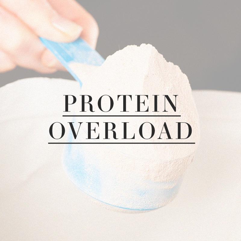 Protein Overload