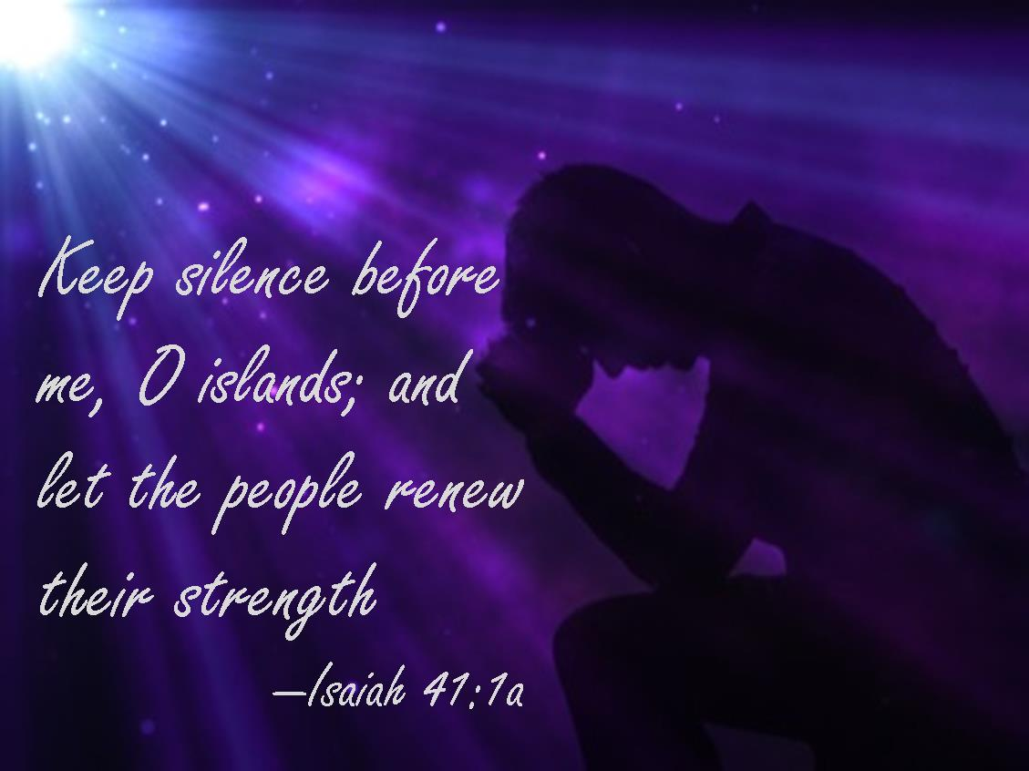 isaiah 41 1a