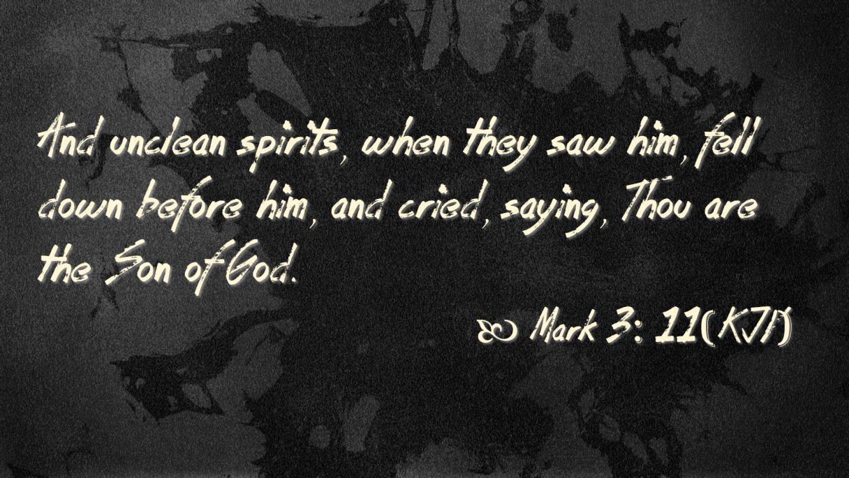 Feb 19 Mark 3 11 KJV
