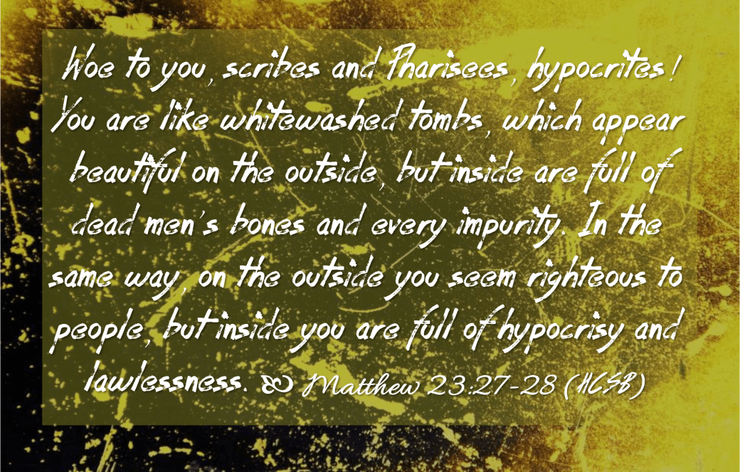 Feb 5 Matthew 23 27-28 HCSB