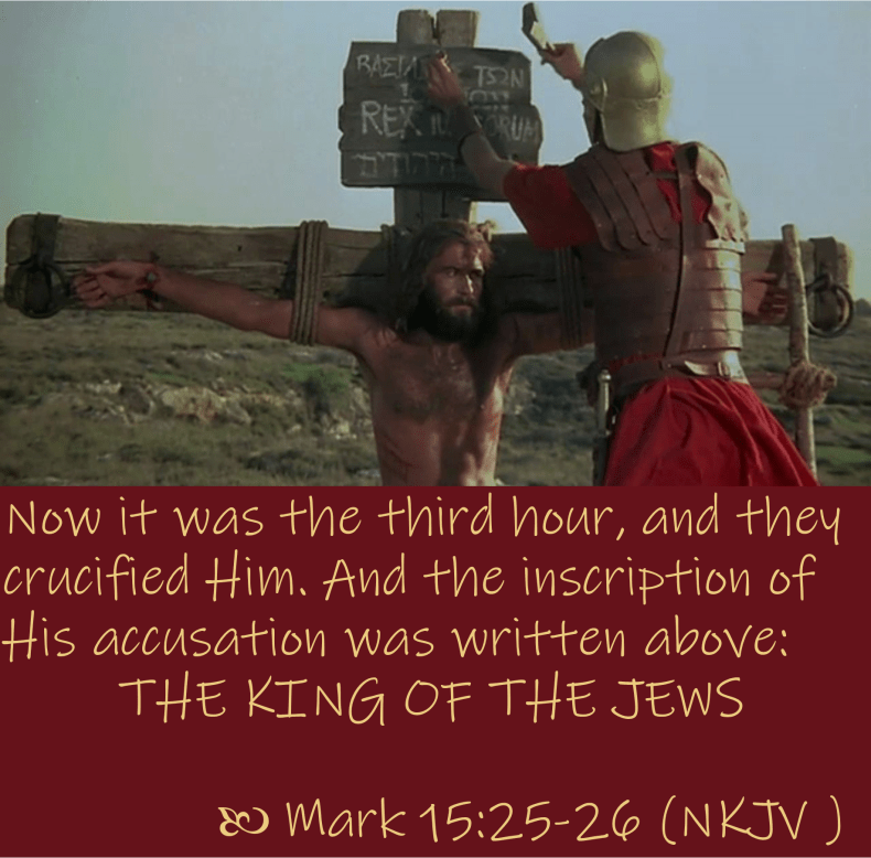 March 15 Mark 15 25-26