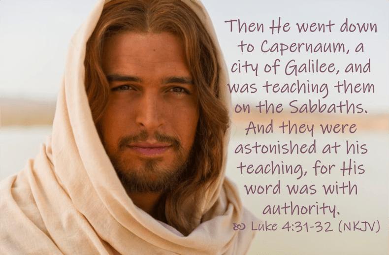 March 24 Luke 4 31-32 NKJV