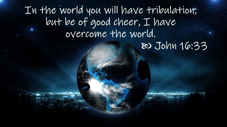 Jun 07 John 16 33