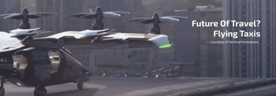 flying taxis future travel - vertical aerospace