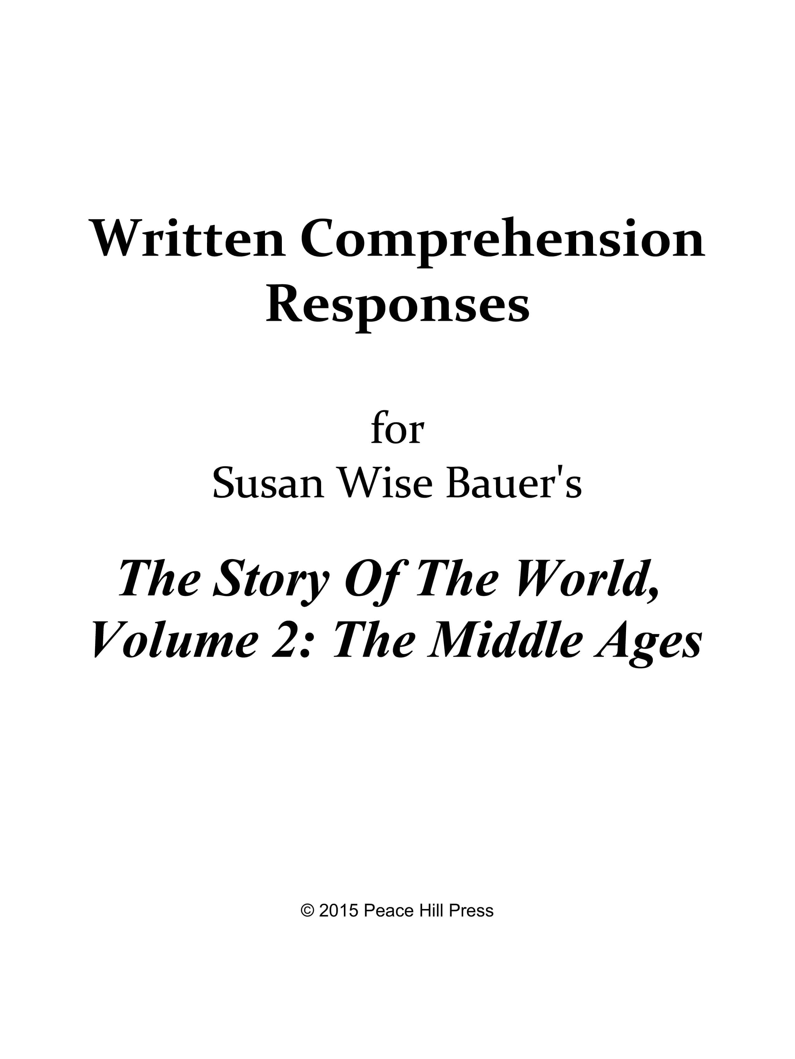 The Story of the World Vol. 2: The Middle Ages, Written