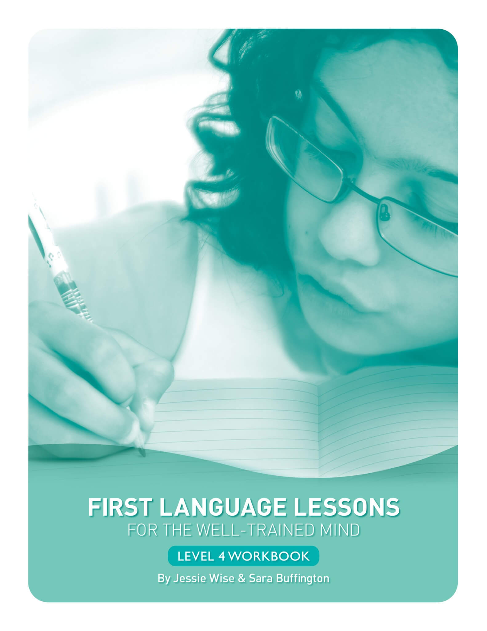 Student Workbook Level 4 First Language Lessons