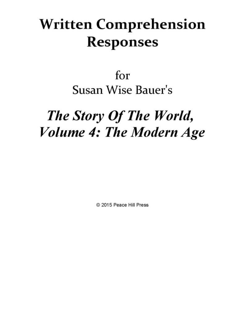 The Story of the World Vol. 4: The Modern Age, Written