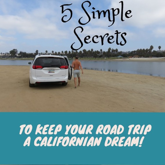 California Road Trip: 5 Simple Secrets