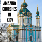 Kiev's Most Amazing Monasteries, Cathedrals and Churches