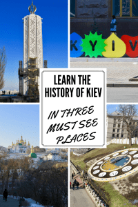 The History of Kiev in Three Must See Places