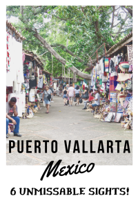 6 Unmissable Sights in Puerto Vallarta, Mexico