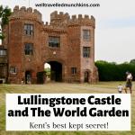 Lullingstone Castle and The World Garden